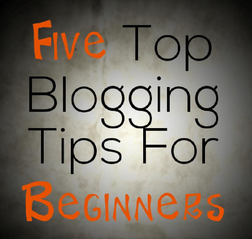 5 Best Blogging Tips For Beginner