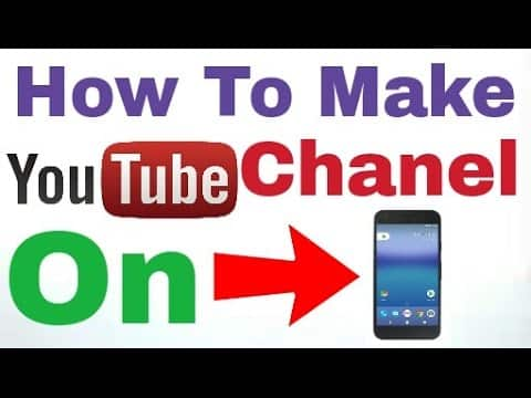 How to Create YouTube Channel on Mobile? (Reviews)