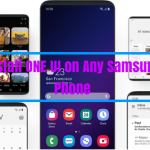 Install ONE UI on Any Samsung Phone