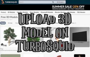 Upload 3D Model on TurboSquid