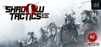 Shadow Tactics Blades Of The Shogun System Requirements