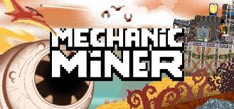 Mechanic Miner System Requirements