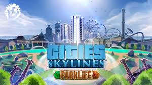 Cities Skylines Parklife System Requirements
