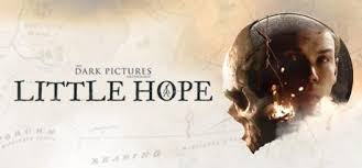 The Dark Pictures Little Hope System Requirements